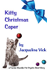 Kitty Christmas Caper by Jacqueline Vick