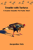 Trouble with Turkeys by Jacqueline Vick