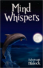 Mind Whispers by Deborough Blalock