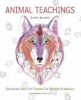 Animal Teachings by Dawn Baumann Brunke