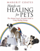 Hands on Healing for Pets by Margrit Coates