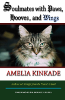 Soulmates with Paws, Hooves, and Wings: My Favorite Love Stories (Volume 1) by Amelia Kinkade