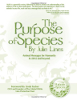The Purpose of Species: Animals Messages for Humanity in 2012 and Beyond by Julie Lines