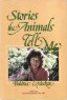 Stories the Animals Tell Me by Beatrice Lydecker