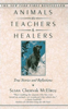 Animals as Teachers and Healers by Susan Chernak McElroy