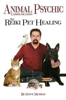 Animal Psychic Communication Plus Reiki Pet Healing by Steve Murray