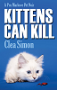Kittens Can Kill by Clea Simon