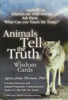 Animals Tell The Truth by Agnes Thomas