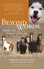 Beyond Words: Talking with Animals and Nature by Marta Williams